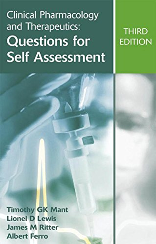 Clinical Pharmacology and Therapeutics: Questions for Self Assessment, Third edition (A Hodder Arnold Publication) (English Edition)