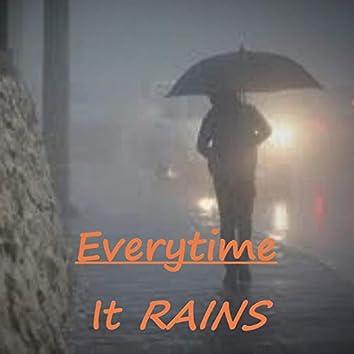 Everytime It Rains