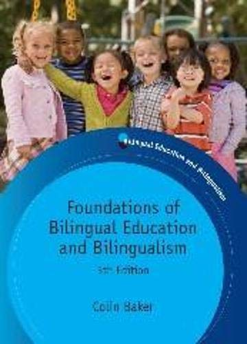 Compare Textbook Prices for Foundations of Bilingual Education and Bilingualism Bilingual Education & Bilingualism 5 Edition ISBN 8588952222227 by Baker, Colin