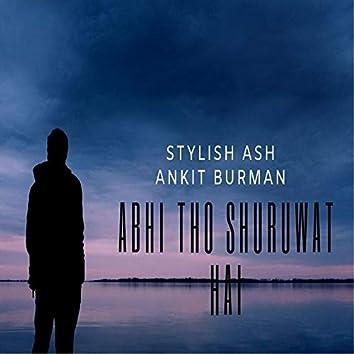 Abhi Tho Shuruwat Hai