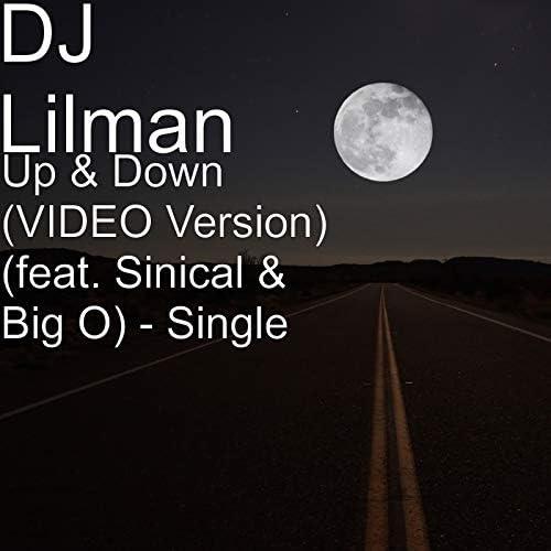 DJ Lilman feat. Sinical & Big O