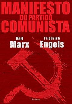 Manifesto do Partido Comunista por [Karl Marx, Friedrich Engels]