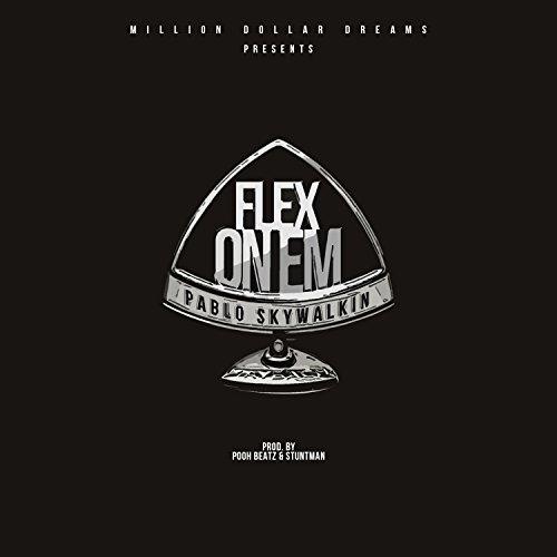 Flex On Em [Explicit]