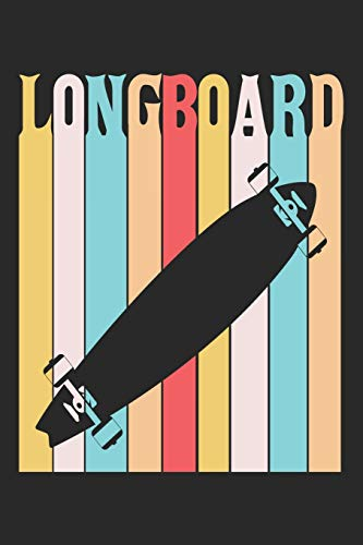 Longboard: Longboard Notebook Blank Dot Grid Longboarding Journal dotted with dots 6x9 120 Pages Checklist Record Book Take Notes Gift Planner Paper ... Longboard Lovers Longboarder Skate