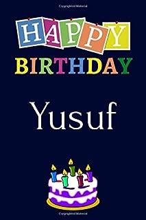Best happy birthday yusuf Reviews