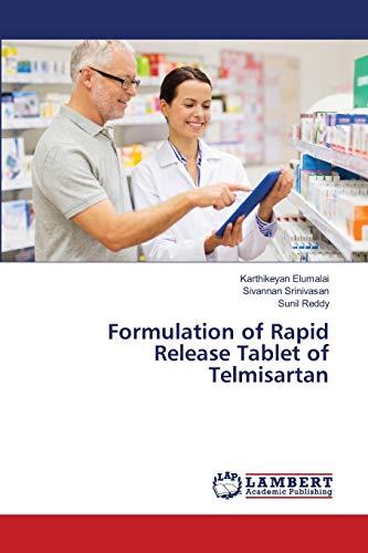 Formulation of Rapid Release Tablet of Telmisartan
