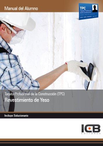 Tarjeta Profesional de la Construcción (TPC). Revestimiento de Yeso