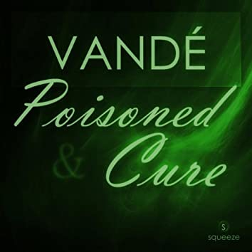 Poisoned & Cure