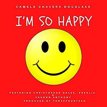 I'm So Happy (feat. Christopher Gales, KreeLiz & Vaughn Anthony)