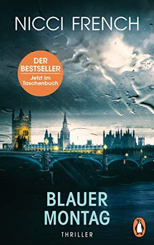 Blauer Montag: Thriller - Ein Fall für Frieda Klein Bd.1 (Psychologin Frieda Klein als Ermittlerin, Band 1)