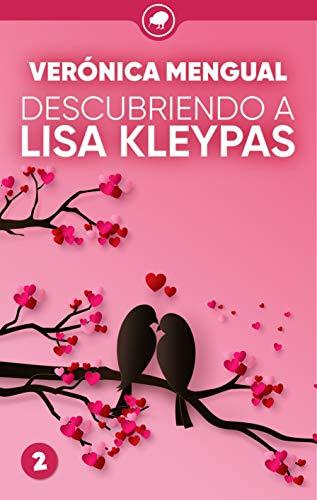 Descubriendo a Lisa Kleypas (Todo saldrá bien nº 2) eBook: Mengual ...