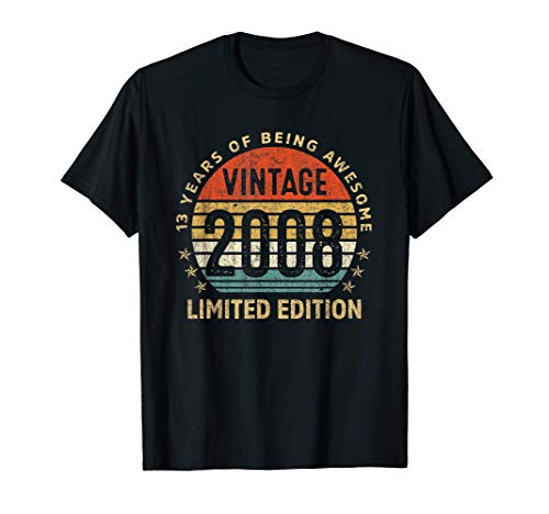 13 Yrs Old Gift Vintage 2008 Limited Edition 13th Birthday T-Shirt