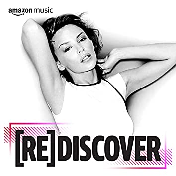REDISCOVER Kylie Minogue