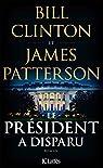 Le Président a disparu par Clinton