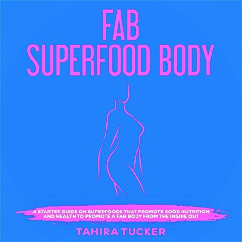 Fab Superfood Body audiobook cover art