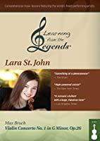 Learning from the Legends: Bruch Violin Con 1 [DVD]