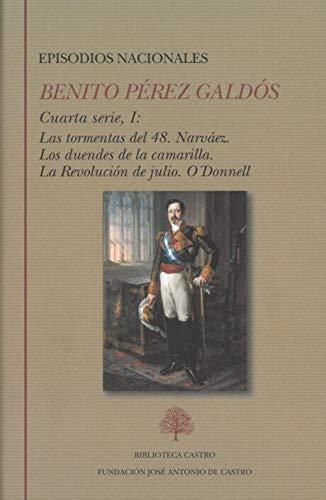 Benito Pérez Galdós. Episodios nacionales. Cuarta serie I: 256 (Biblioteca Castro)