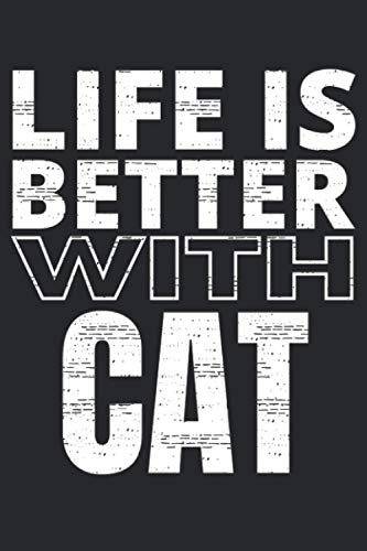 Life is Better With Cat: Life is Better with Qoutes|Lined...