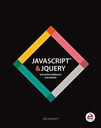 free offline ++JavaScript & jQuery: Interaktive Websites entwickeln Jon Duckett VVIP