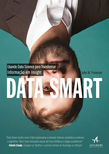 Data Smart: Usando Data Science para transformar informação em insight