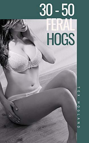 30-50 Feral Hogs: A Meme Porn Parody