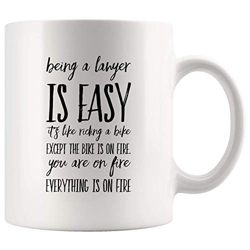 Lawyer Coffee Mug Being A Lawyer is Easy Like Riding A Bike Except The Bike is On Fire You're On Fire and in Hell Funny Gifts for Women Men Black 11OZ