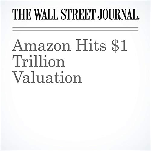 Amazon Hits $1 Trillion Valuation audiobook cover art