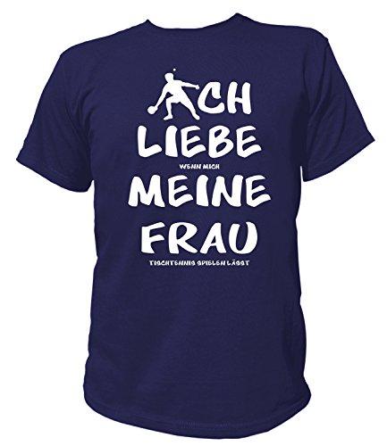 Artdiktat Herren T-Shirt | Ich Liebe wenn Mich Meine Frau Tischtennis Spielen lässt | Funshirt Humor Fun Spaß Kult Spruch Größe L, Navy