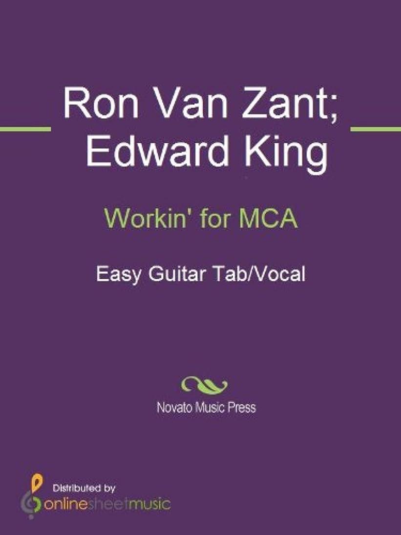 決済小麦太いWorkin' for MCA (English Edition)