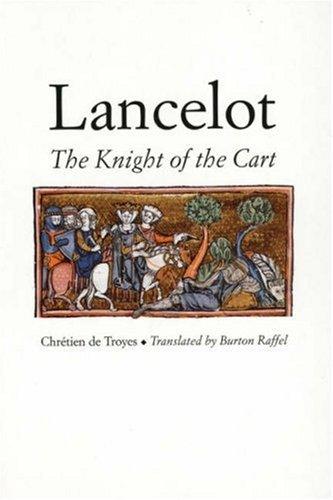 Lancelot: The Knight of the Cart (Chretien De Troyes Romances) n 9780300071214 Edition by Chretien de Troyes...