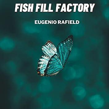 Fish Fill Factory