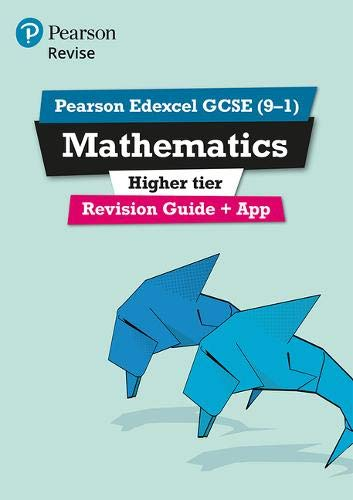REVISE Edexcel GCSE (9-1) Mathematics Higher Revision Guide: with FREE online edition