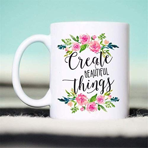 Lplpol You Will Always Be My Best Mug for Creatives, Create Beautiful Things, Creatives Mug, Creatives Coffee Mug, Mug for Makers. Makers Mug, Makers Coffee Mug Large Mug 15oz