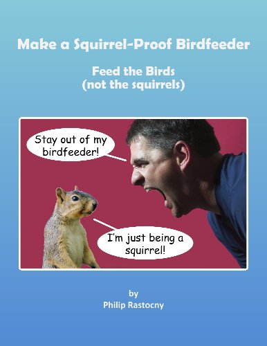 Build an Extreme Green Squirrel-Proof Bird Feeder