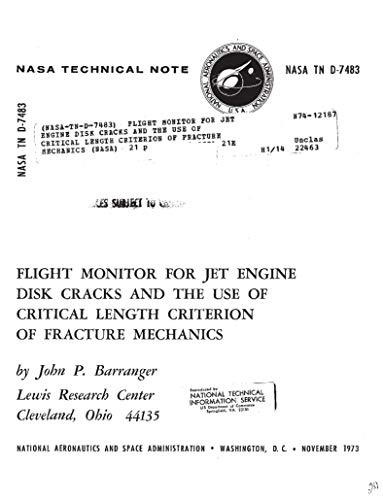 Flight monitor for jet engine disk cracks and the use of critical length criterion of fracture mechanics (English Edition)
