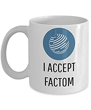 Official I Accept Factom Cryptocurrency Mug Acrylic Coffee Holder White 11oz Crypto Miner Blockchain Invest Trade Buy Sell Hold FCT