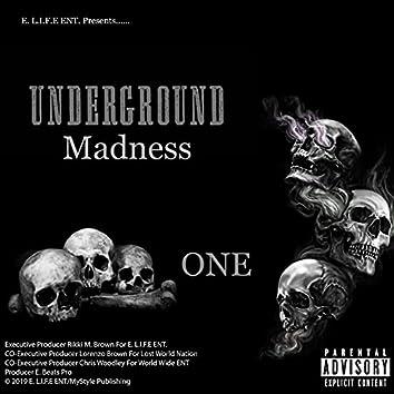 UnderGround Madness One