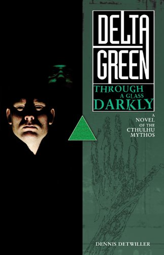 Delta Green: Through a Glass, Darkly