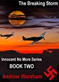 The Breaking Storm (Innocent No More Series,...