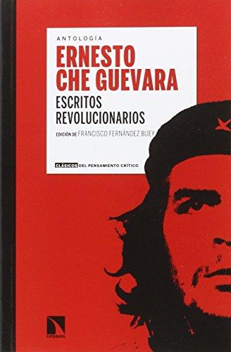 Escritos revolucionarios (CLASICOS PENSAMIENTO CRITICO)