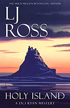 Holy Island: A DCI Ryan Mystery (The DCI Ryan Mysteries Book 1) by [LJ Ross]