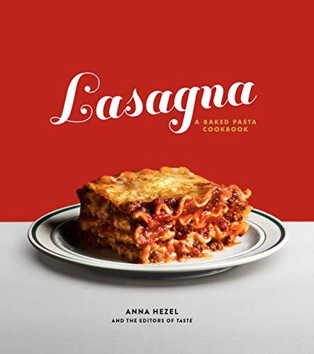 Lasagna: A Baked Pasta Cookbook (English Edition)
