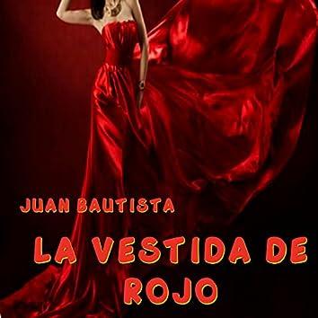 La Vestida De Rojo