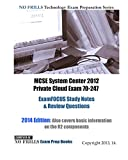 MCSE System Center 2012 Private Cloud Exam 70-247 ExamFOCUS Study Notes & Review Questions