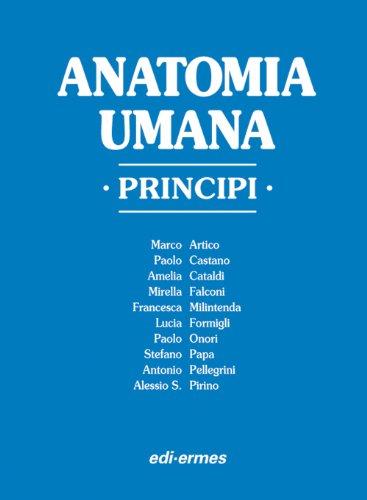 Anatomia umana. Principi