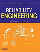 Reliability Engineering by Elsayed A. Elsayed(2012-06-19)