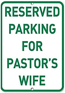LOHIGHH Reserved Parking for Pastor's Wife Parking Funny Reflective Sign Gift for Women Outdoor Metal Aluminum Sign