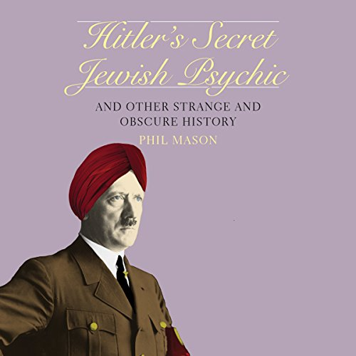 Hitler's Secret Jewish Psychic audiobook cover art