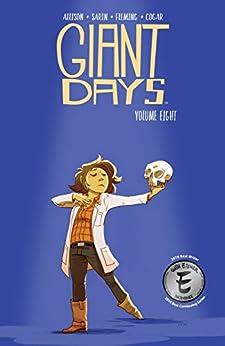 Giant Days Vol. 8 by [John Allison, Lissa Treiman, Max Sarin, Whitney Cogar]