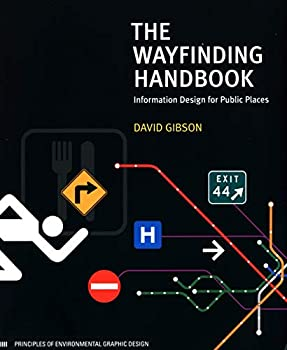 The Wayfinding Handbook  Information Design for Public Places